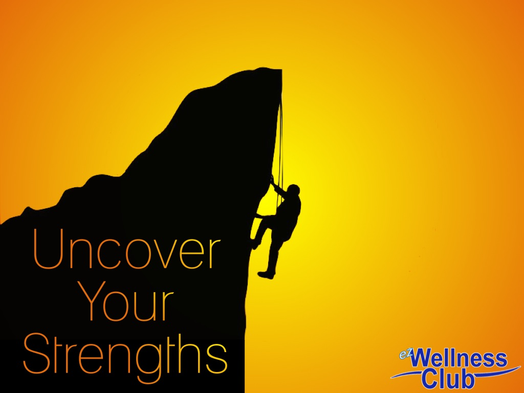 Uncover Your Strengths