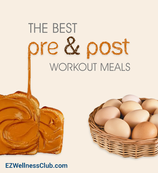 The Best Pre and Post Workout Meals