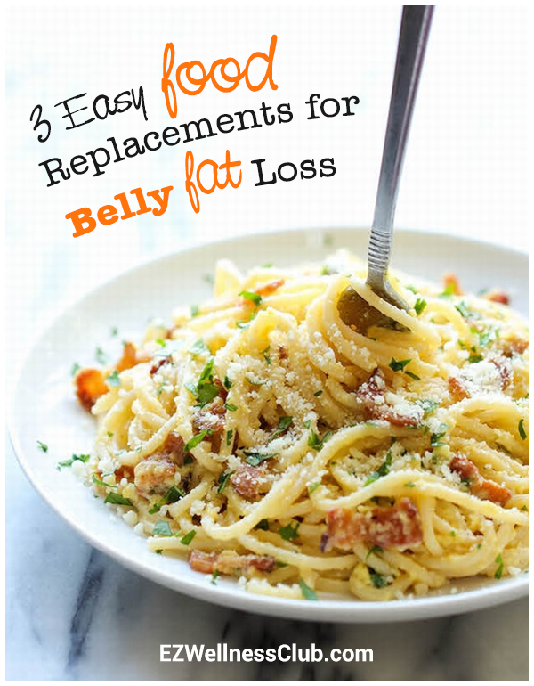 3 Easy Food Replacements for Belly Fat Loss