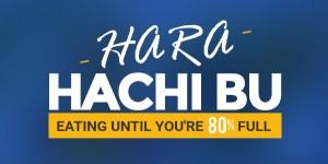 Hara Hachi Bu (Secret to Japanese Health)